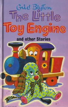 Blyton, Enid - The Little Toy Engine and other Stories [antikvár]