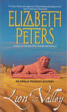 Elizabeth Peters - Lion in the Valley [antikvár]