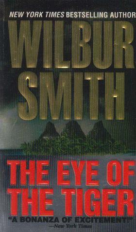 WILBUR SMITH - The Eye of the Tiger [antikvár]
