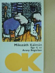 Mikszáth Kálmán - Egy éj az Arany Bogárban [antikvár]