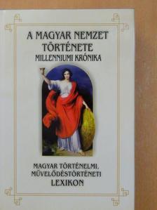 Petz József - A magyar nemzet története - Millenniumi krónika A-K [antikvár]