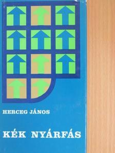 Herceg János - Kék nyárfás [antikvár]