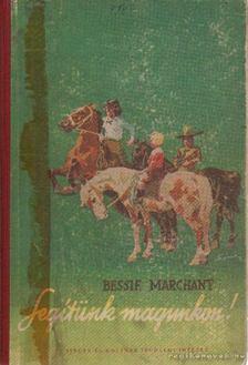 Marchant, Bessie - Segítünk magunkon! [antikvár]