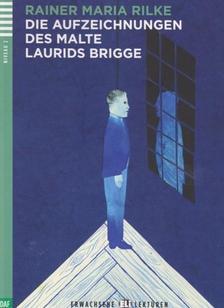 Rainer Maria Rilke - DIE AUFZEICHNUNGEN DES MALTE LAURIDS BRIGGE + CD