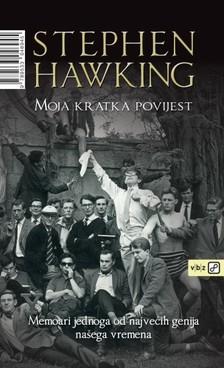 Stephen W. Hawking - Moja kratka povijest [eKönyv: epub, mobi]