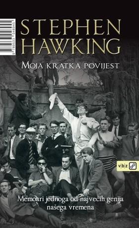Stephen W. Hawking - Moja kratka povijest