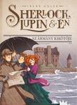 Irene Adler - Sherlock, Lupin és én 11. - Az ármány kikötője