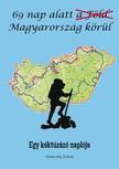 Zoltán Domszky - 69 nap alatt Magyarország körül [eKönyv: epub, mobi]