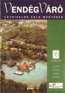 Lackner László - Látnivalók Zala megyében [antikvár]