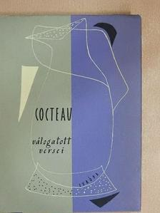 Jean Cocteau - Jean Cocteau válogatott versei [antikvár]