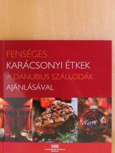 Altbäcker György - Fenséges karácsonyi étkek a Danubius szállodák ajánlásával [antikvár]