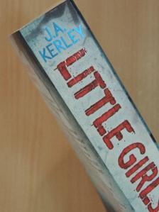 J. A. Kerley - Little Girls Lost [antikvár]