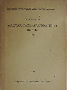 Buza János - Magyar gazdaságtörténet 1848-ig I/1. [antikvár]