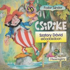 Csipike - Hangoskönyv