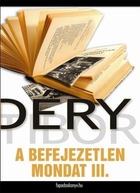 DÉRY TIBOR - A befejezetlen mondat III. rész