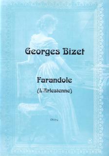 Georges Bizet - FARANDOLE (L'ARLESIENNE) ZONGORÁRA