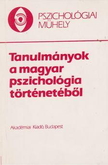Kiss György - Tanulmányok a magyar pszichológia történetéből [antikvár]