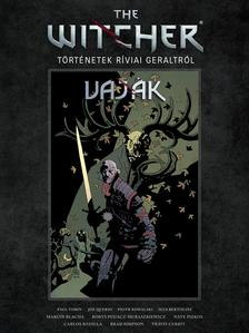 Paul Tobin - The Witcher/ Vaják: Történetek Ríviai Geraltról