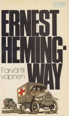 Ernest Hemingway - Farväl till vapnen [antikvár]