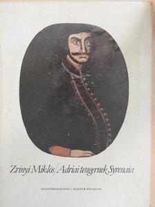 Kovács Sándor Iván - Adriai tengernek Syrenaia (facsimile)/Utószó az Adriai tengernek Syrenaia hasonmás kiadásához [antikvár]