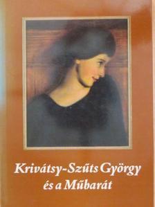 Krivátsy-Szűts Péter - Krivátsy-Szűts György és a Műbarát [antikvár]