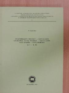 F. Csanak Dóra - Vörösmarty Mihály-levelezés/Csokonai Vitéz Mihály-levelezés/Ady Endre-gyűjtemény [antikvár]