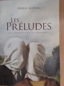 Farkas András - Les Préludes [antikvár]