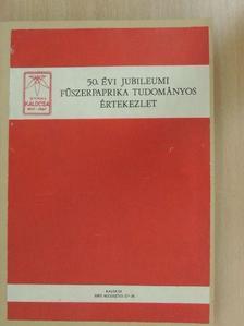 Csiszár Ferenc - 50. évi jubileumi fűszerpaprika tudományos értekezlet [antikvár]