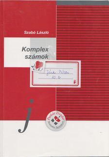 Szabó László - Komplex számok [antikvár]