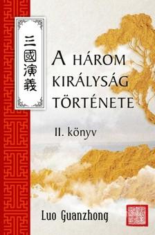 LO KUAN-CSUNG - A három királyság története II. [eKönyv: epub, mobi]