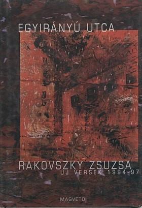 Rakovszky  Zsuzsa - Egyirányú utca [eKönyv: pdf, epub, mobi]