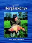 EIBER, HANS - Horgászkönyv... már a kezdetektől
