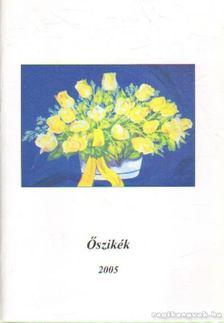 Szőke József - Őszikék 2005. [antikvár]