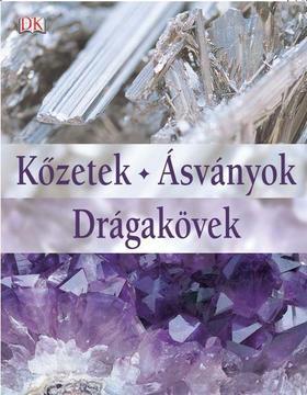 Ronald Louis Bonewitz - KŐZETEK-ÁSVÁNYOK-DRÁGAKÖVEK