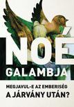 Szerk: Kondorosi Ferenc és Sereg András - Noé galambja