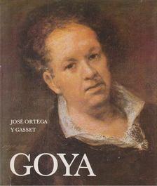 ORTEGA Y GASSET, JOSÉ - Goya [antikvár]