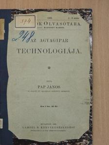 Pap János - Az agyagipar technologiája  [antikvár]