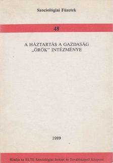 """Somlai Péter - A háztartás a gazdaság """"örök"""" intézménye [antikvár]"""