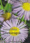 Farkas Viola - Lélekvirágok [antikvár]
