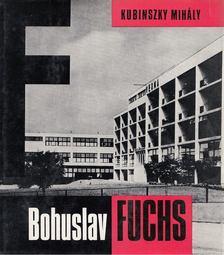 Kubinszky Mihály - Bohuslav Fuchs [antikvár]