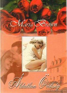 Maria Brown - Áldatlan örökség [antikvár]