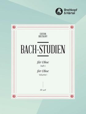 J. S. Bach - BACH-STUDIEN FÜR OBOE HEFT I