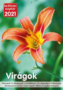 Kedvenc Naptár 2021 Virágok