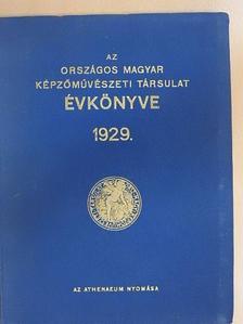 Aggházy Gyula - Az Országos Magyar Képzőművészeti Társulat Évkönyve az 1929. évre [antikvár]