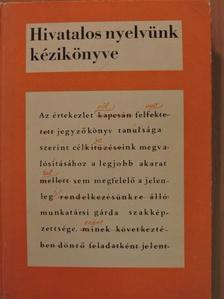 Grétsy László - Hivatalos nyelvünk kézikönyve [antikvár]