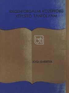 Dr. Gárdosi József - Jogi ismeretek [antikvár]