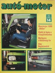 Bálint Endre - Autó-Motor 1979. július [antikvár]