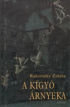 Rakovszky  Zsuzsa - A kígyó árnyéka [eKönyv: pdf, epub, mobi]