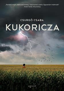 Csurgó Csaba - Kukoricza