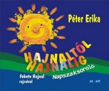 PÉTER ERIKA - Hajnaltól hajnalig - Napszaksoroló